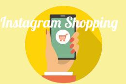 Instagramのショッピング機能とは?導入事例と効果を紹介